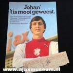 Johan 't is mooi geweest.  Ere-wedstrijd Johan Cruijff  Dinsdag 7 november 1978 Olympisch Stadion Amsterdam Ajax - Bayern München  programmaboekje + Entreekaartje