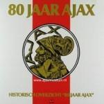 Muziek 80 jaar Ajax